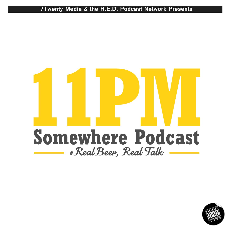 11PM Somewhere Podcast